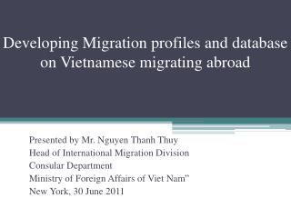 Developing Migration profiles and database on Vietnamese migrating abroad