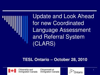 Update and Look Ahead for new Coordinated Language Assessment and Referral System (CLARS)