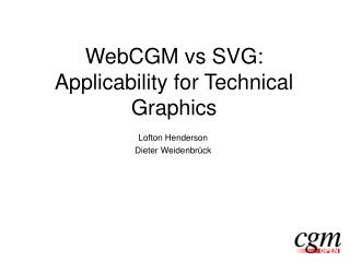 WebCGM vs SVG: Applicability for Technical Graphics
