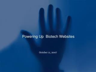Powering Up  Biotech Websites