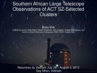 Southern African Large Telescope Observations of ACT SZ-Selected Clusters