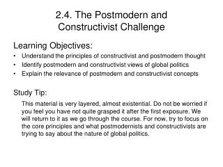 2.4. The Postmodern and  Constructivist Challenge