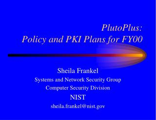 PlutoPlus: Policy and PKI Plans for FY00
