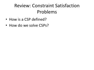 Review: Constraint Satisfaction Problems