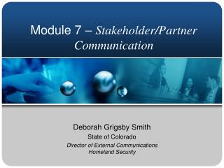 Module 7 –  Stakeholder/Partner Communication
