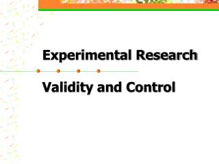 Experimental Research Validity and Control