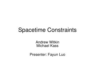 Spacetime Constraints