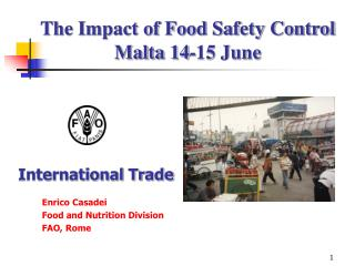 The Impact of Food Safety Control Malta 14-15 June