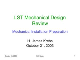 LST Mechanical Design Review