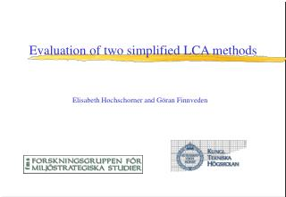 Evaluation of two simplified LCA methods