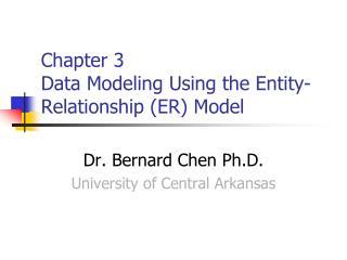 Chapter 3 Data Modeling Using the Entity-Relationship (ER) Model