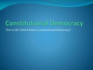 Constitutional Democracy