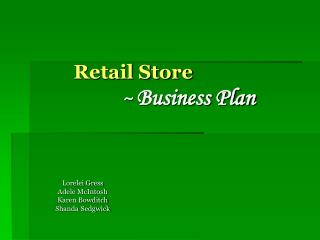Retail Store ~  Business Plan