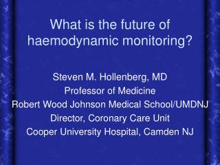 What is the future of haemodynamic monitoring?