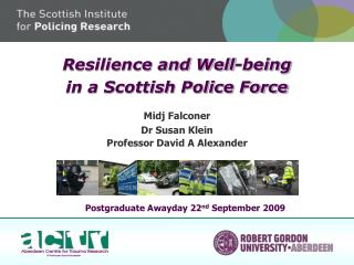 Resilience and Well-being in a Scottish Police Force