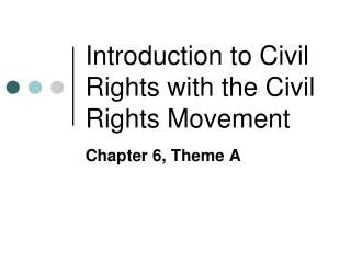 Introduction to Civil Rights with the Civil Rights Movement