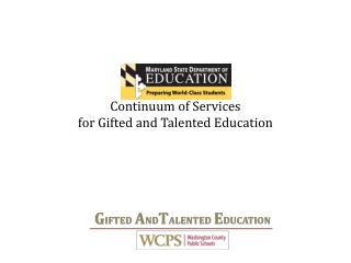 Continuum of Services  for Gifted and Talented Education