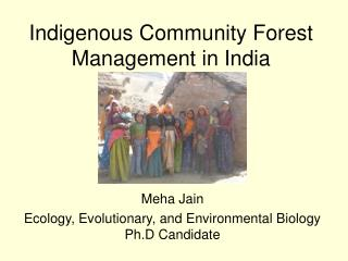 Indigenous Community Forest Management in India