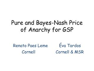 Pure and  Bayes -Nash Price of Anarchy for GSP