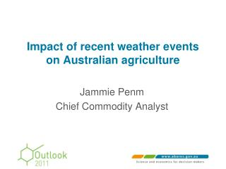 Impact of recent weather events on Australian agriculture