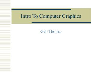 Intro To Computer Graphics