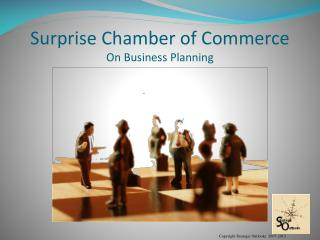 Surprise Chamber of Commerce On Business Planning
