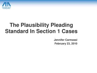 The Plausibility Pleading Standard In Section 1 Cases