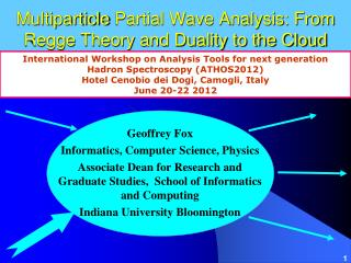 Multiparticle  Partial Wave Analysis: From  Regge  Theory and Duality to the Cloud