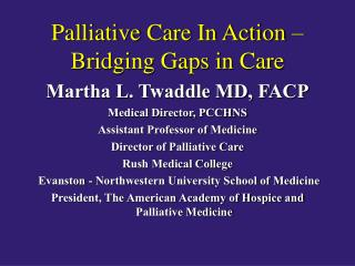 Palliative Care In Action – Bridging Gaps in Care