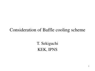 Consideration of Baffle cooling scheme