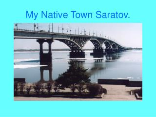 My Native Town Saratov.