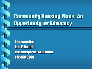 Community Housing Plans:  An Opportunity for Advocacy