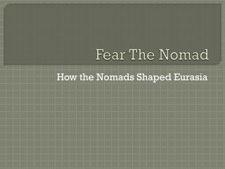 Fear The Nomad