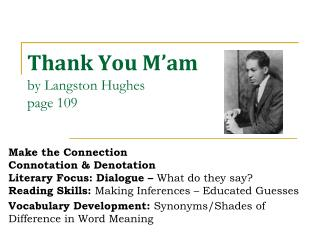 Thank You M'am by Langston Hughes page 109