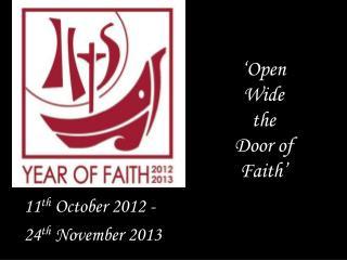 'Open Wide the Door of Faith'