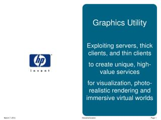 Graphics Utility Exploiting servers, thick clients ,  and thin clients to create unique, high-value services