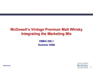 McDowell's Vintage Premium Malt Whisky Integrating the Marketing Mix