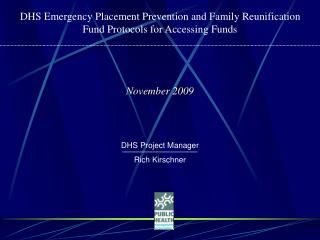 DHS Emergency Placement Prevention and Family Reunification Fund Protocols for Accessing Funds