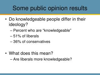 Some public opinion results