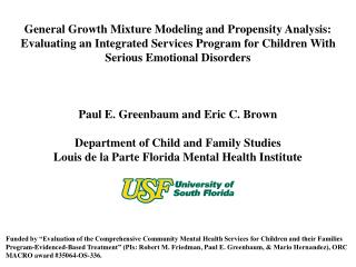 General Growth Mixture Modeling and Propensity Analysis:   Evaluating an Integrated Services Program for Children With