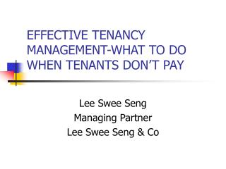EFFECTIVE TENANCY MANAGEMENT-WHAT TO DO WHEN TENANTS DON'T PAY