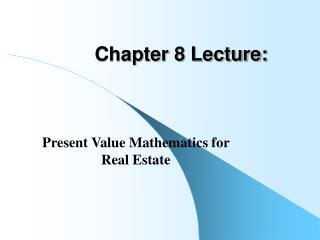 Chapter 8 Lecture: