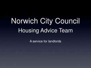 Norwich City Council Housing Advice Team