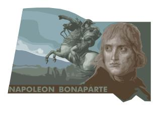 Napoleon Bonaparte Background: born in 1769 to lesser nobles in Corsica, French artillery officer at first