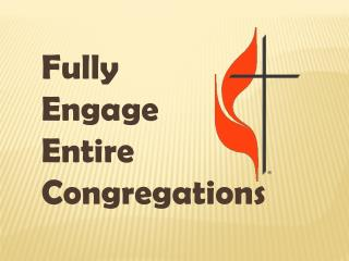 Fully Engage Entire Congregations