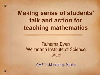 Making sense of students' talk and action for teaching mathematics