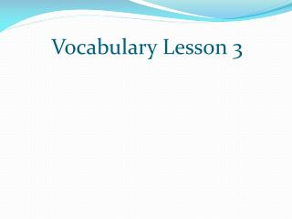 Vocabulary Lesson 3