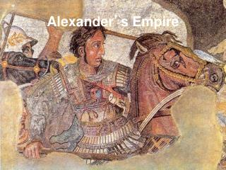 Alexander ' s Empire