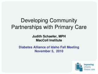 Developing Community Partnerships with Primary Care