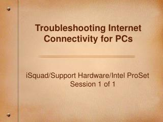 Troubleshooting Internet Connectivity for PCs